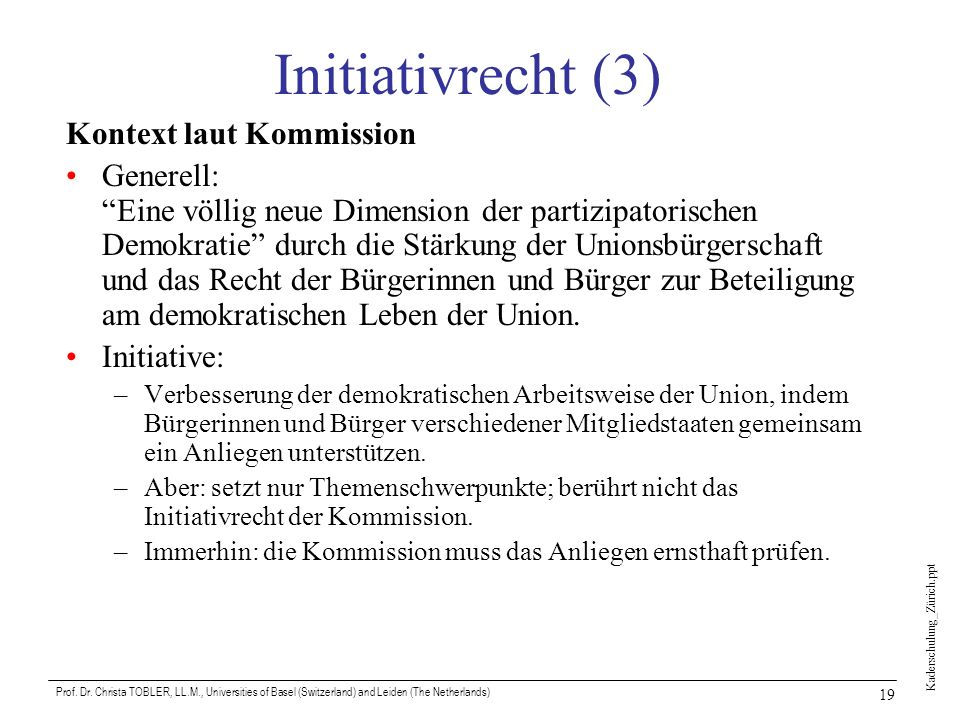 Initiativrecht (3) Kontext laut Kommission