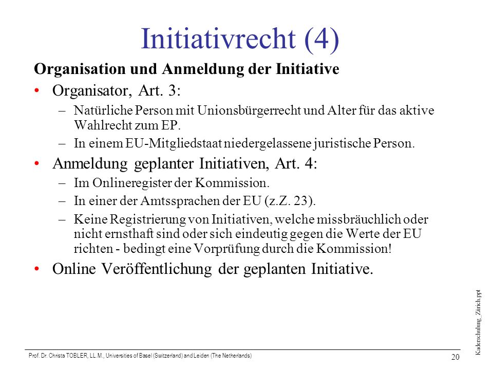 Initiativrecht (4) Organisation und Anmeldung der Initiative