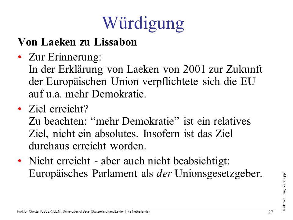 Würdigung Von Laeken zu Lissabon