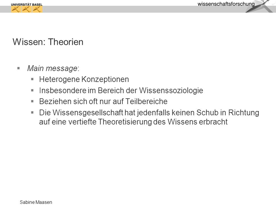 Wissen: Theorien Main message: Heterogene Konzeptionen