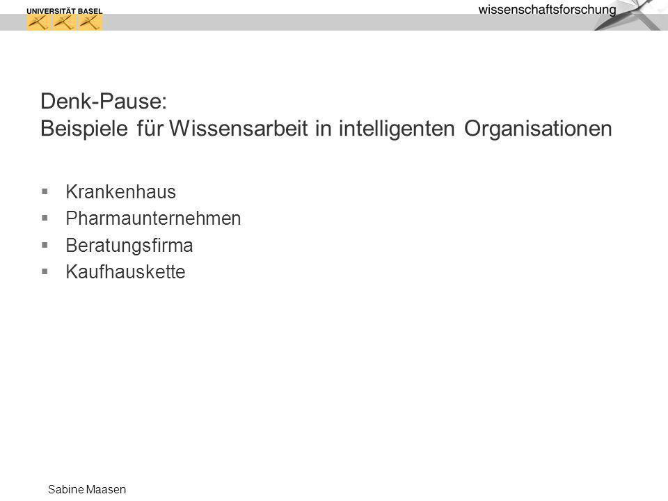Denk-Pause: Beispiele für Wissensarbeit in intelligenten Organisationen