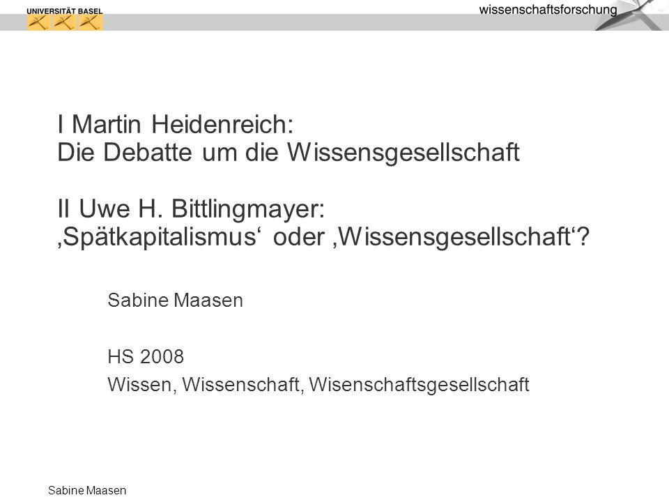 Sabine Maasen HS 2008 Wissen, Wissenschaft, Wisenschaftsgesellschaft