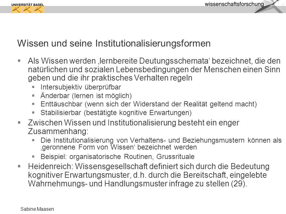Wissen und seine Institutionalisierungsformen