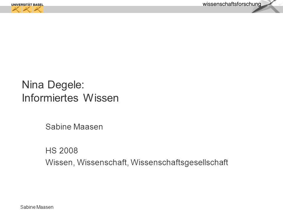Nina Degele: Informiertes Wissen
