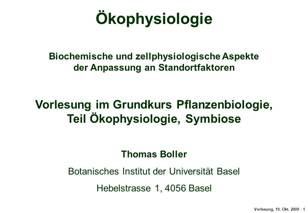 Gesamttitel Ökophysiologie. Biochemische und zellphysiologische Aspekte der Anpassung an Standortfaktoren.