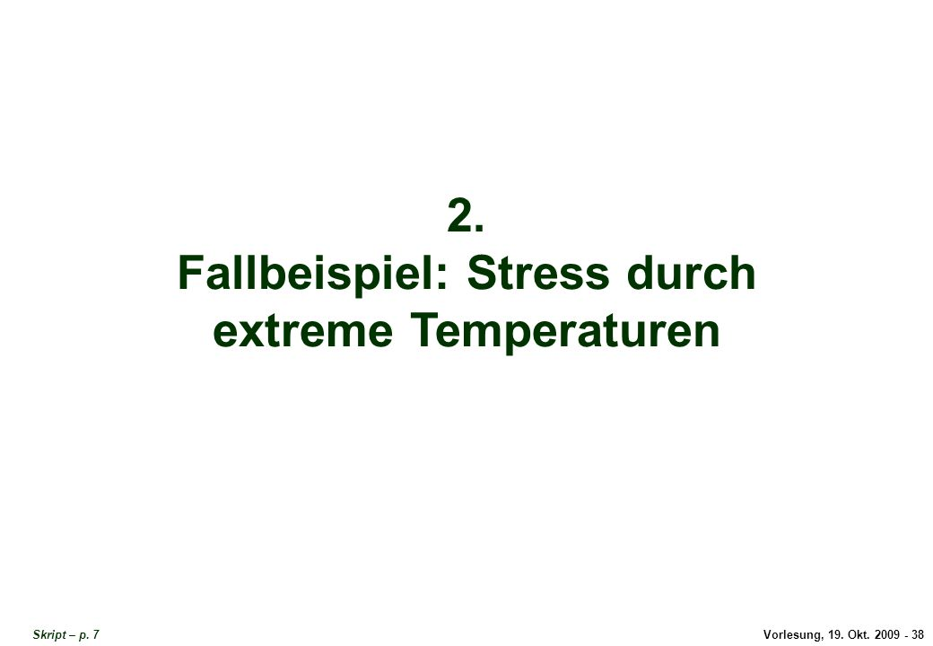 Fallbeispiel: Stress durch extreme Temperaturen