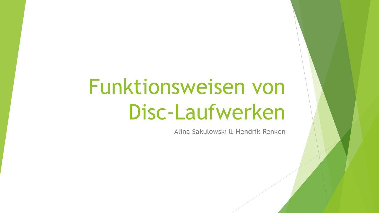 Funktionsweisen von Disc-Laufwerken