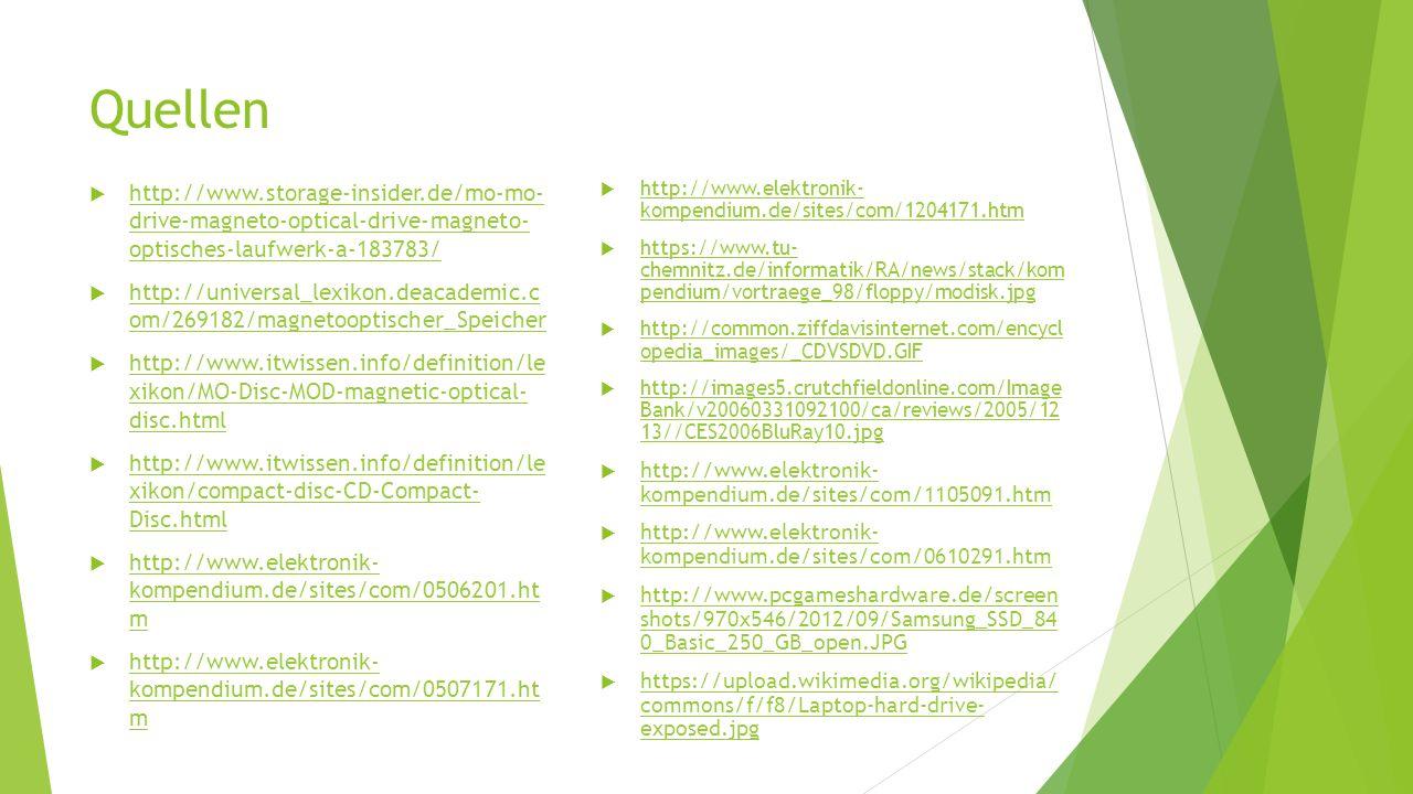 Quellen http://www.storage-insider.de/mo-mo- drive-magneto-optical-drive-magneto- optisches-laufwerk-a-183783/