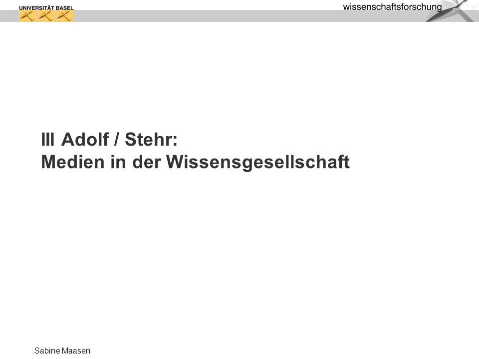 III Adolf / Stehr: Medien in der Wissensgesellschaft