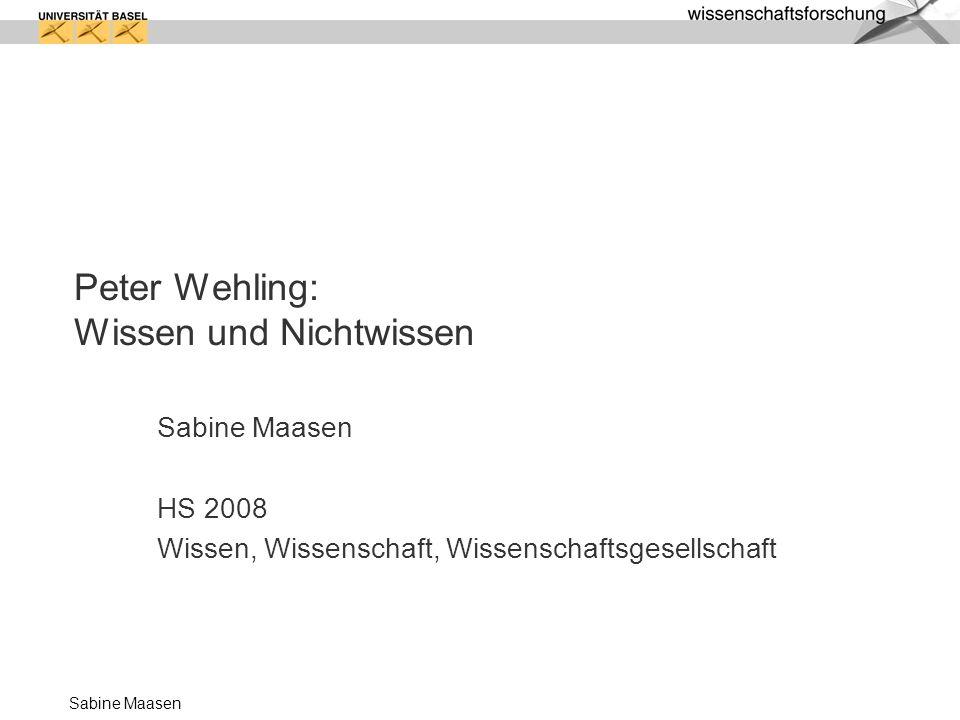 Peter Wehling: Wissen und Nichtwissen