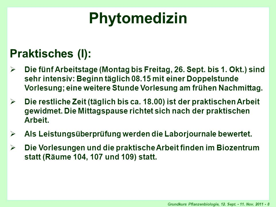Phytomedizin, Praktisches