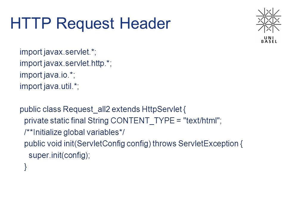 HTTP Request Header import javax.servlet.*;