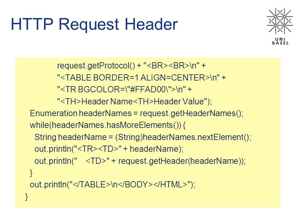 HTTP Request Header request.getProtocol() + <BR><BR>\n +