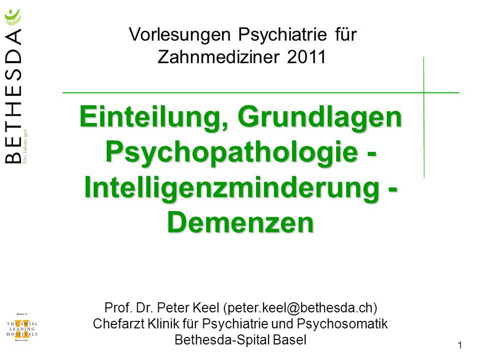 Vorlesungen Psychiatrie für Zahnmediziner 2011