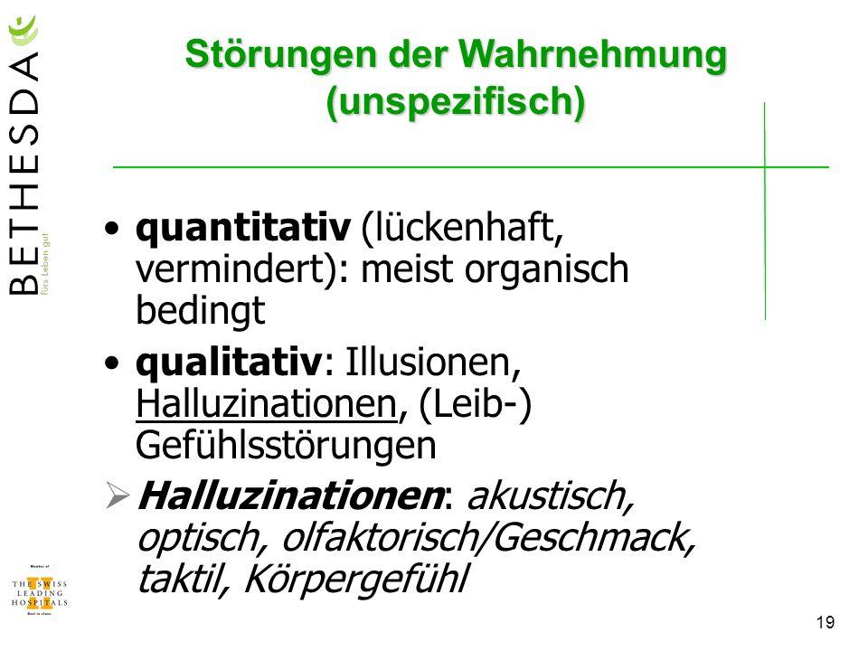 Störungen der Wahrnehmung (unspezifisch)