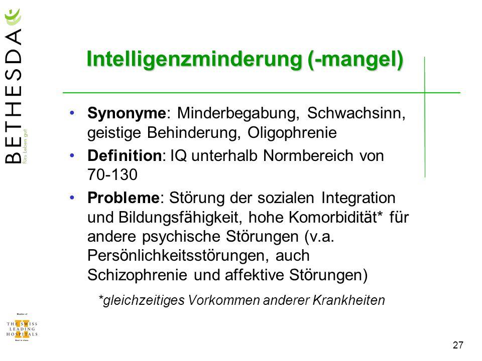 Intelligenzminderung (-mangel)