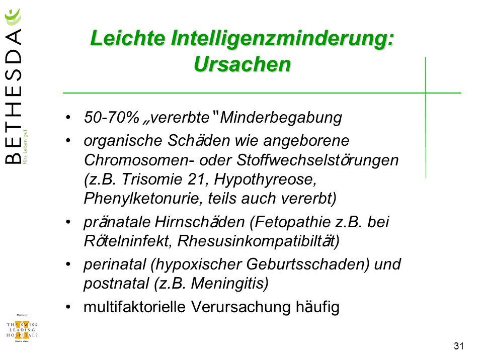 Leichte Intelligenzminderung: Ursachen