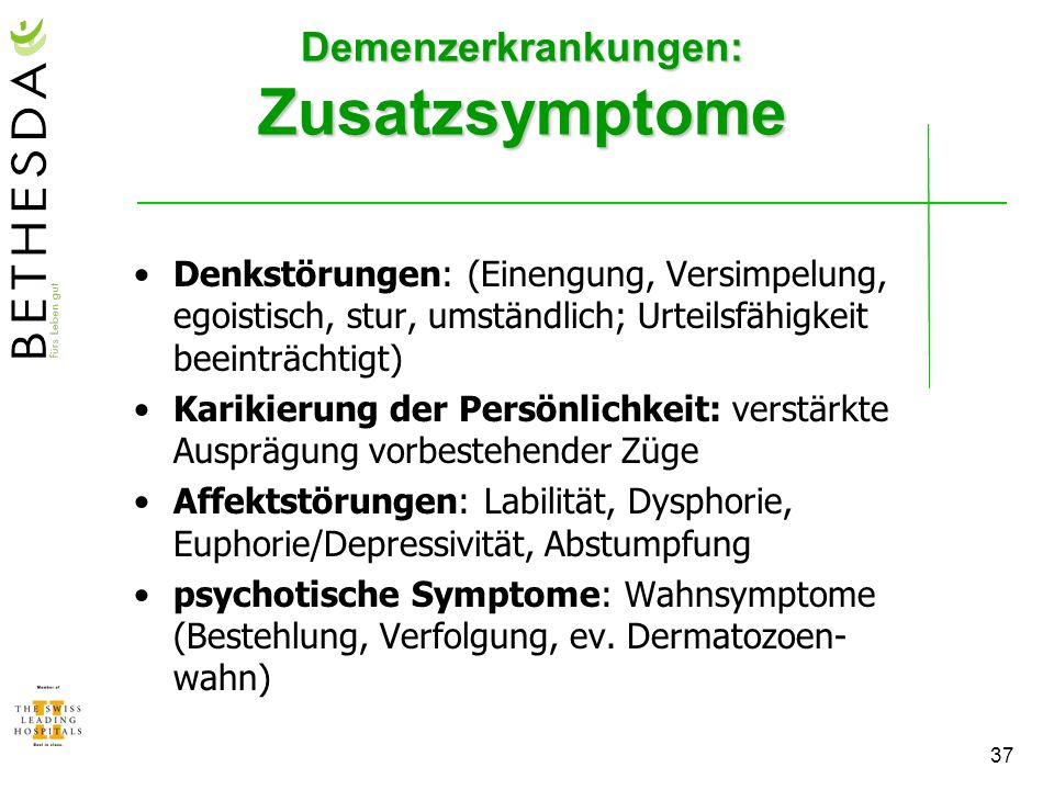 Demenzerkrankungen: Zusatzsymptome