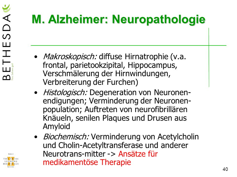 M. Alzheimer: Neuropathologie