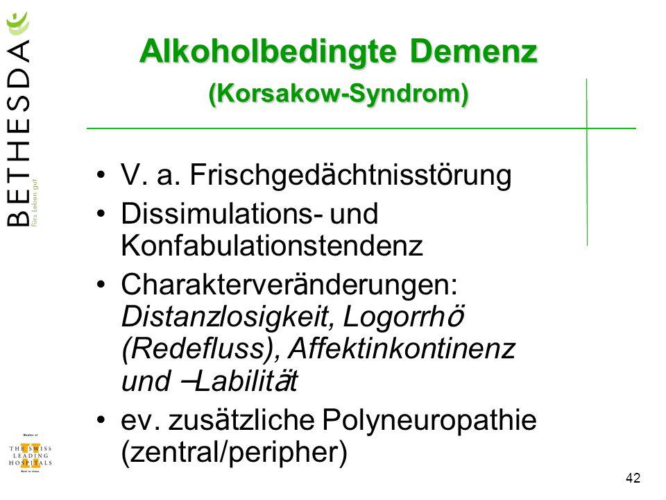 Alkoholbedingte Demenz (Korsakow-Syndrom)