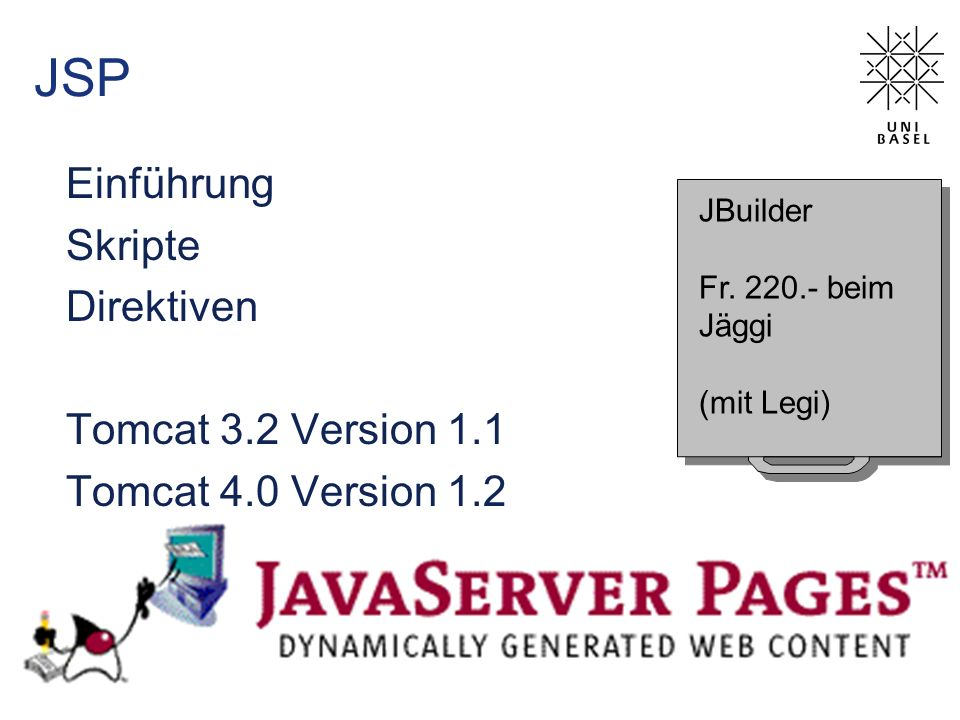 JSP Einführung Skripte Direktiven Tomcat 3.2 Version 1.1