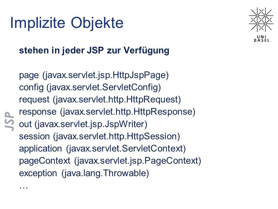 Implizite Objekte JSP stehen in jeder JSP zur Verfügung