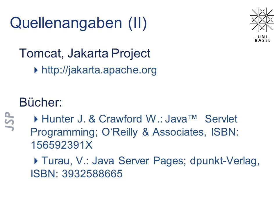 Quellenangaben (II) Tomcat, Jakarta Project Bücher: JSP