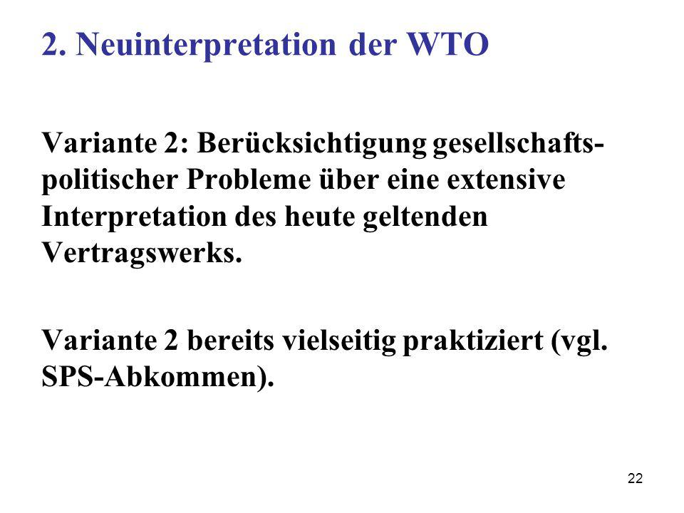 2. Neuinterpretation der WTO