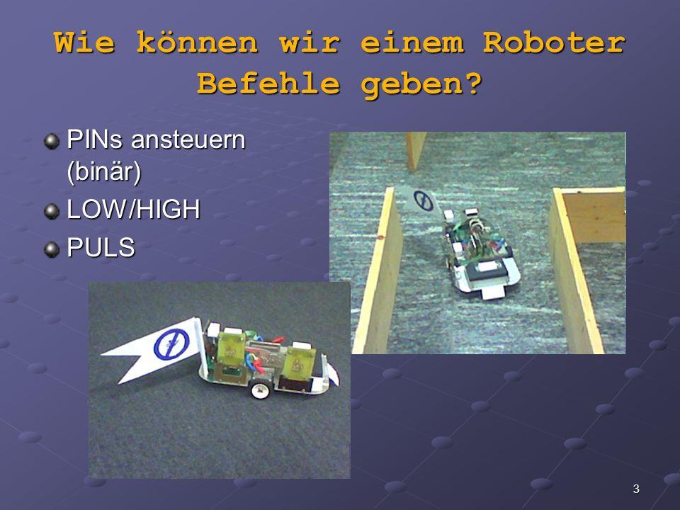 Wie können wir einem Roboter Befehle geben
