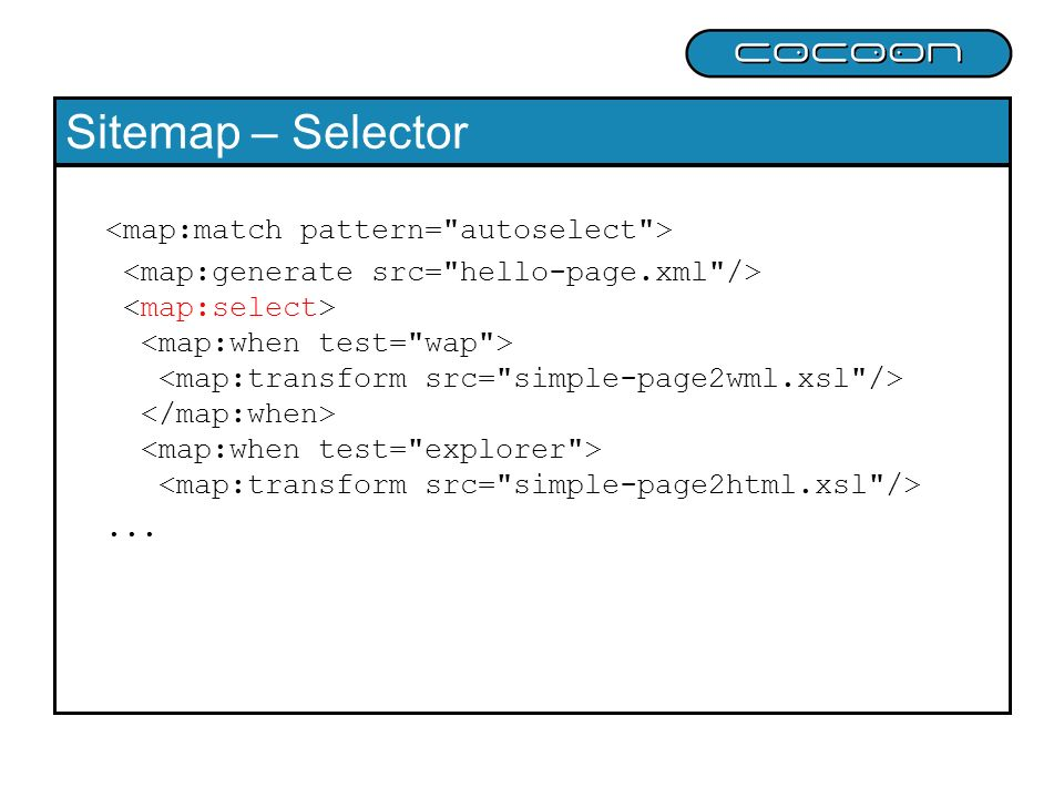Sitemap – Selector <map:match pattern= autoselect >