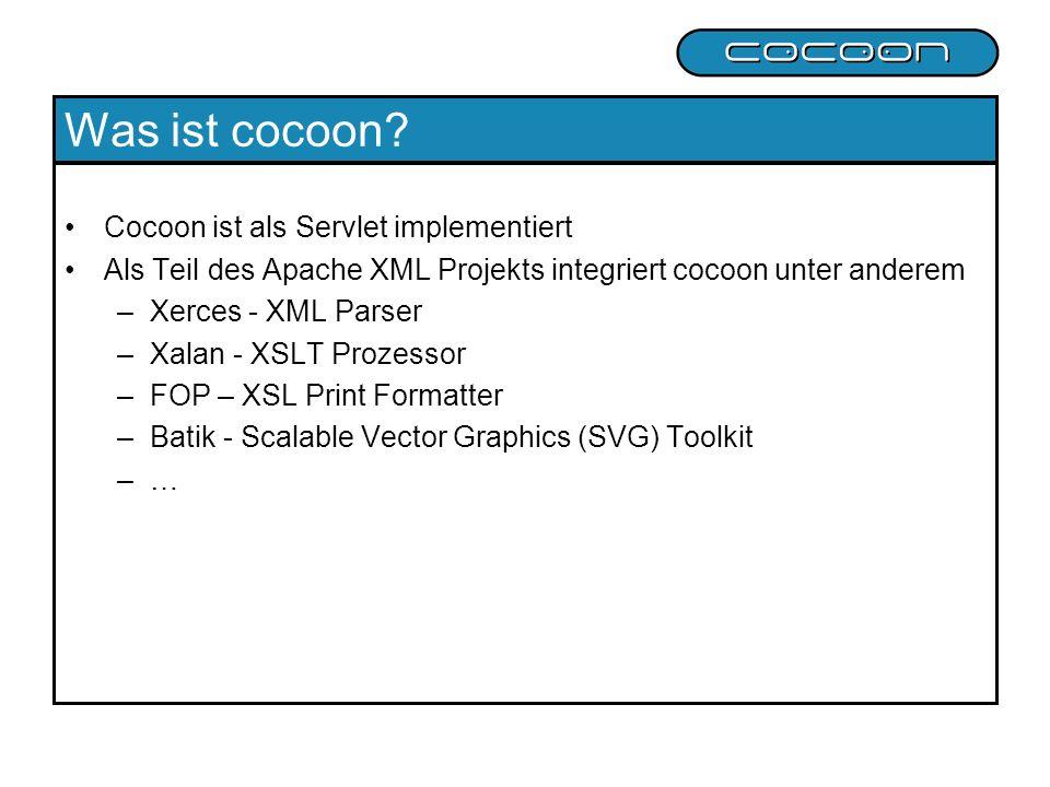 Was ist cocoon Cocoon ist als Servlet implementiert