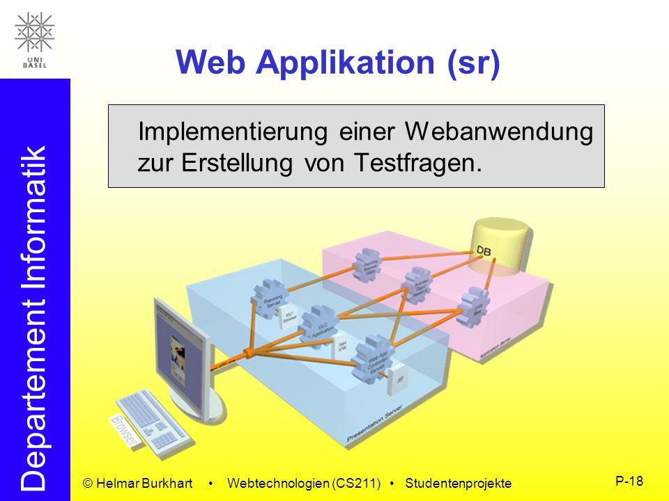 Web Applikation (sr) Implementierung einer Webanwendung zur Erstellung von Testfragen.