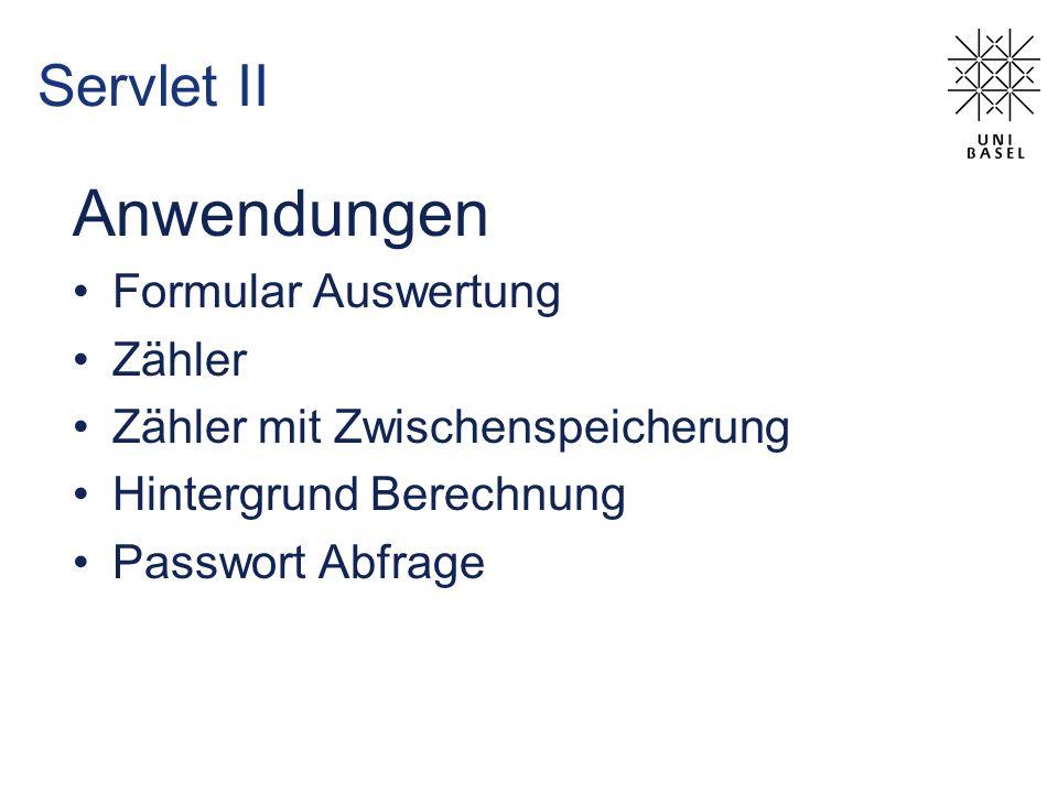 Anwendungen Servlet II Formular Auswertung Zähler