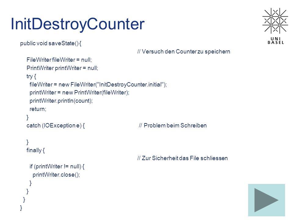 InitDestroyCounter public void saveState() {