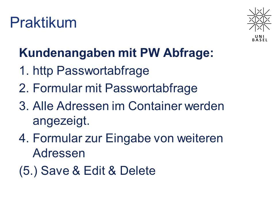 Praktikum Kundenangaben mit PW Abfrage: http Passwortabfrage
