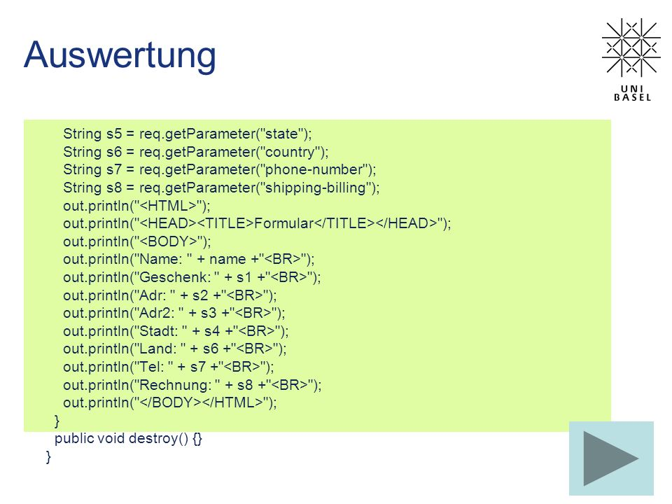 Auswertung String s5 = req.getParameter( state );