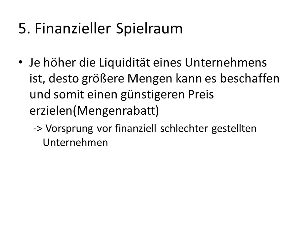 5. Finanzieller Spielraum