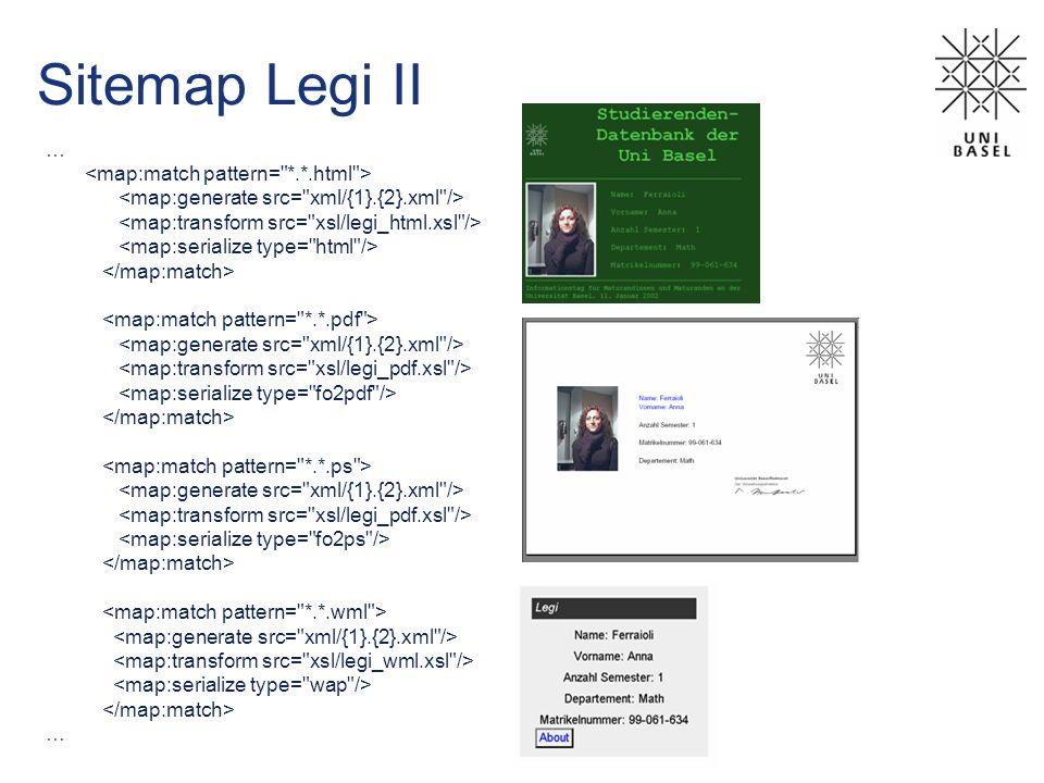 Sitemap Legi II … <map:match pattern= *.*.html >