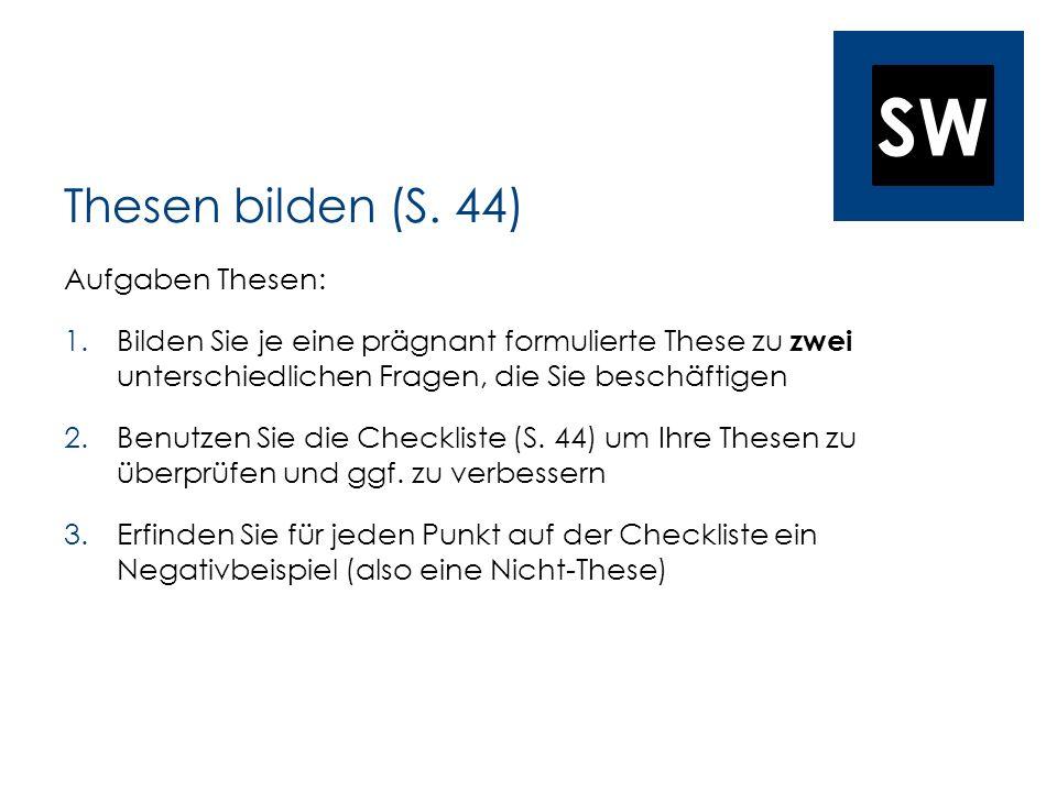 Thesen bilden (S. 44) Aufgaben Thesen: