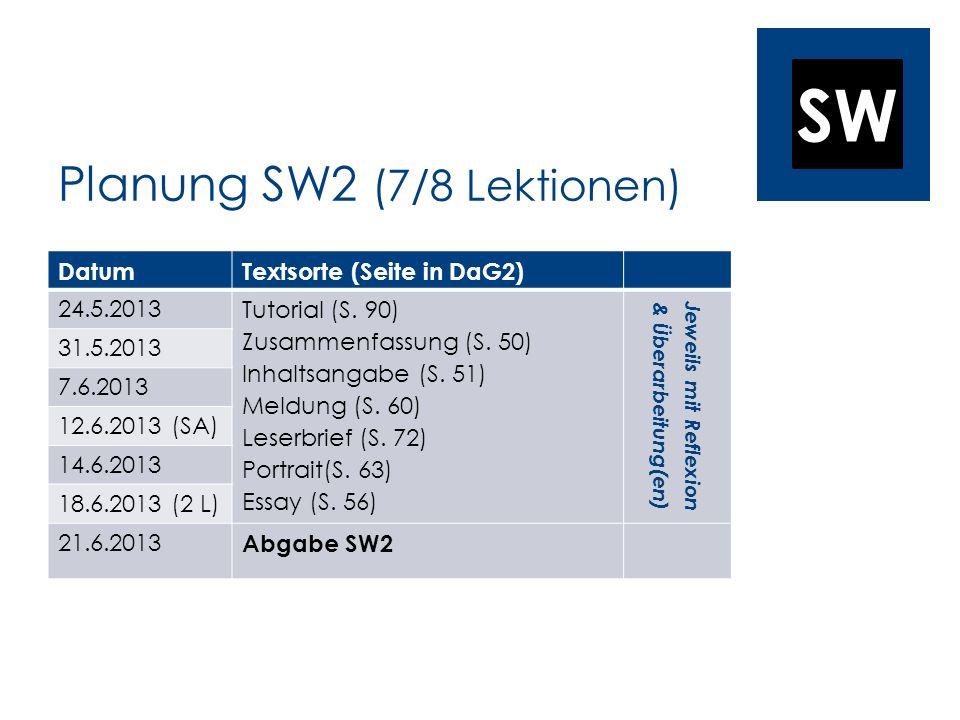 Planung SW2 (7/8 Lektionen)