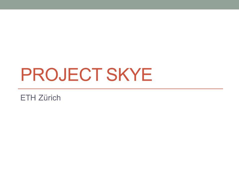 Project Skye ETH Zürich