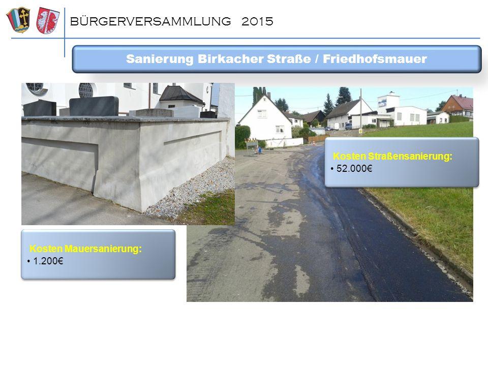 Sanierung Birkacher Straße / Friedhofsmauer