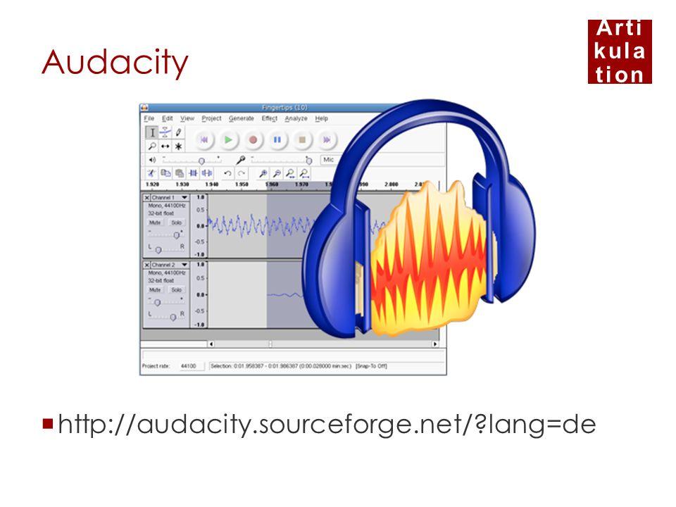 Audacity http://audacity.sourceforge.net/ lang=de