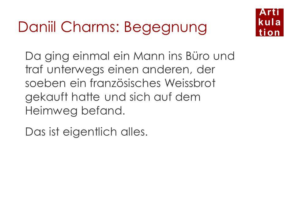 Daniil Charms: Begegnung