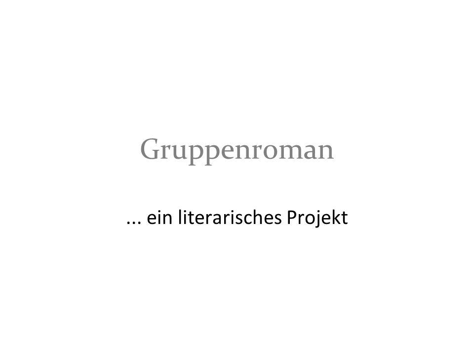 ... ein literarisches Projekt