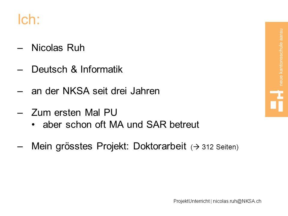 Ich: Nicolas Ruh Deutsch & Informatik an der NKSA seit drei Jahren