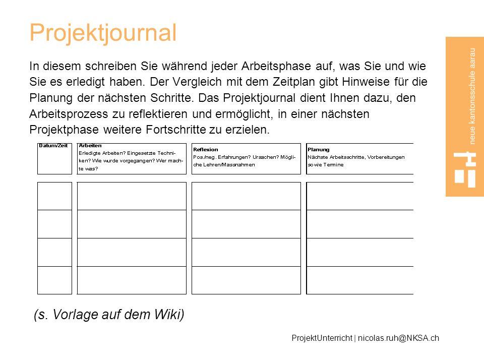 Projektjournal (s. Vorlage auf dem Wiki)