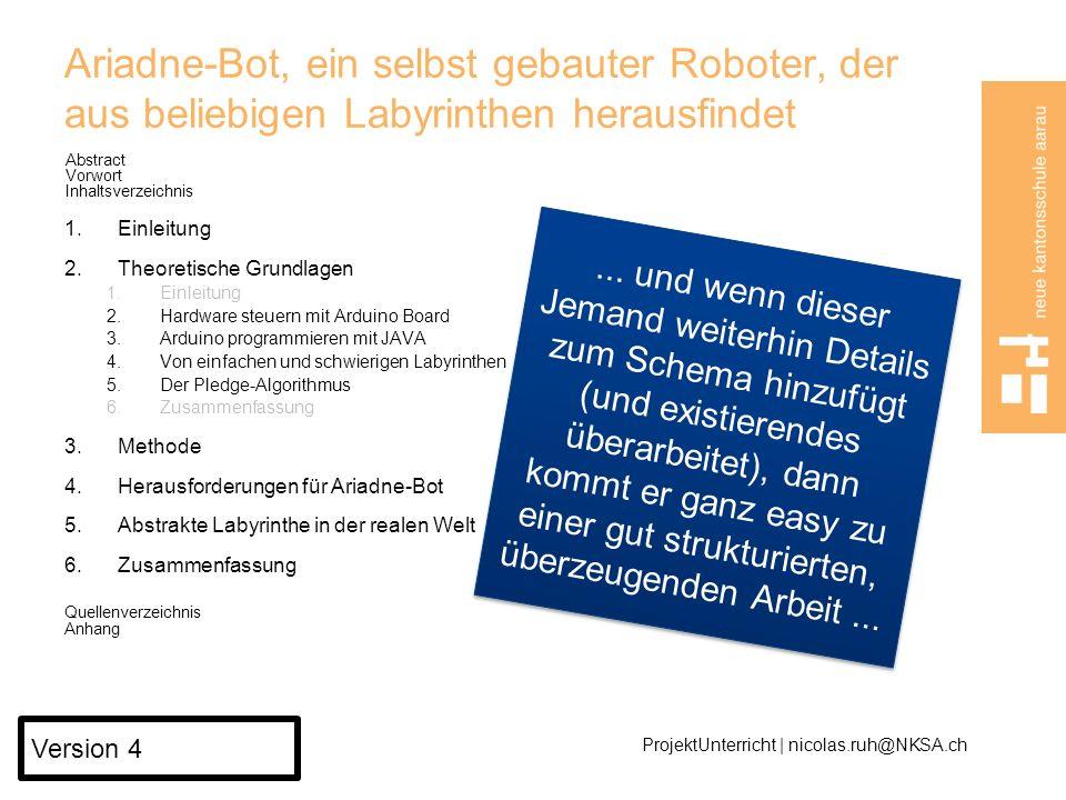Ariadne-Bot, ein selbst gebauter Roboter, der aus beliebigen Labyrinthen herausfindet
