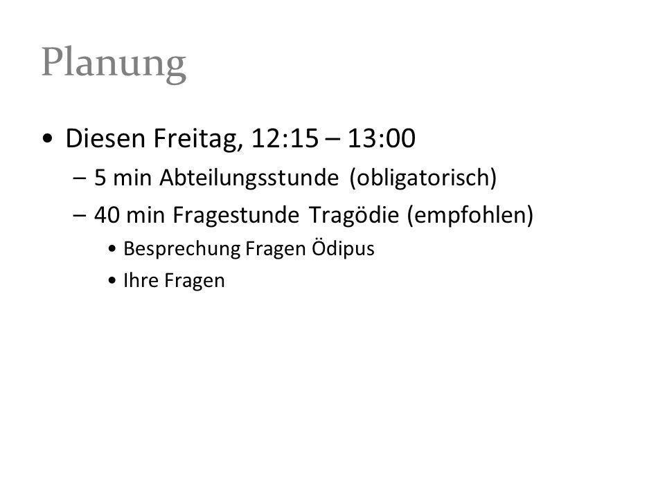 Planung Diesen Freitag, 12:15 – 13:00