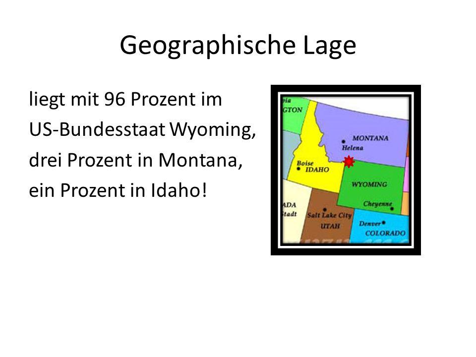 Geographische Lage liegt mit 96 Prozent im US-Bundesstaat Wyoming, drei Prozent in Montana, ein Prozent in Idaho.